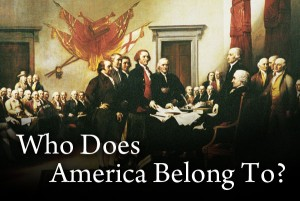 Who Does America Belong To?